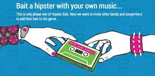 hipster bait