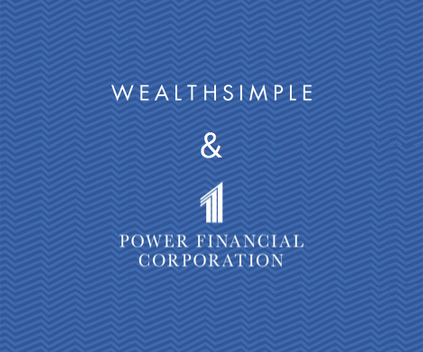 wealthsimple and power financial corporation