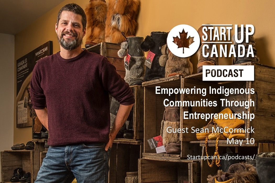 Startup Canada Podcast: Sean McCormick