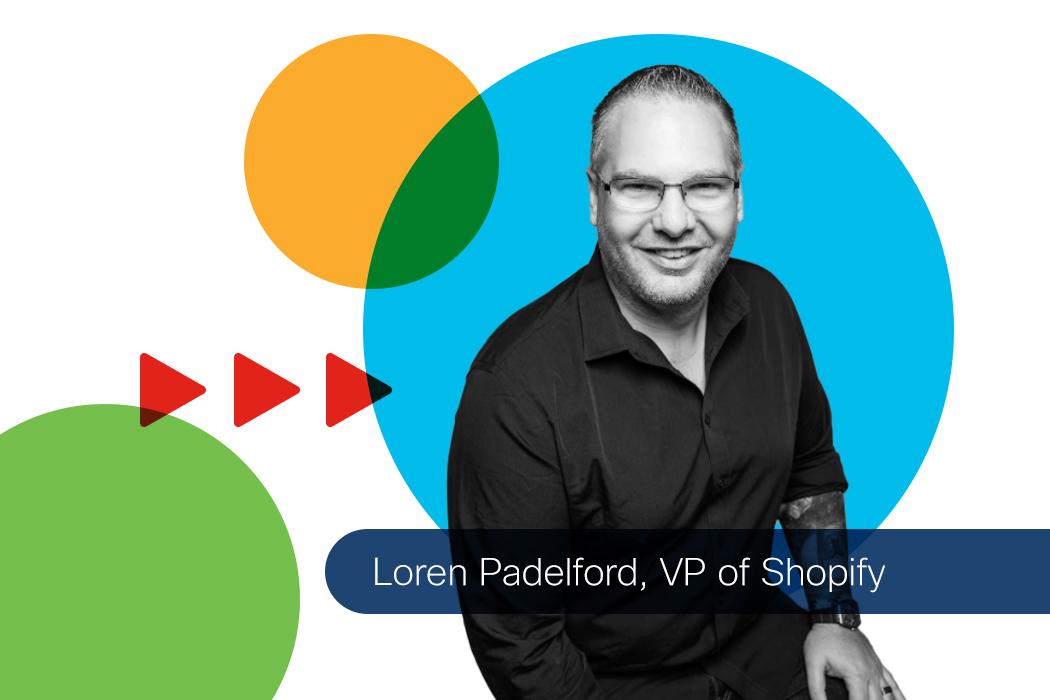 Shopify Loren Padelford