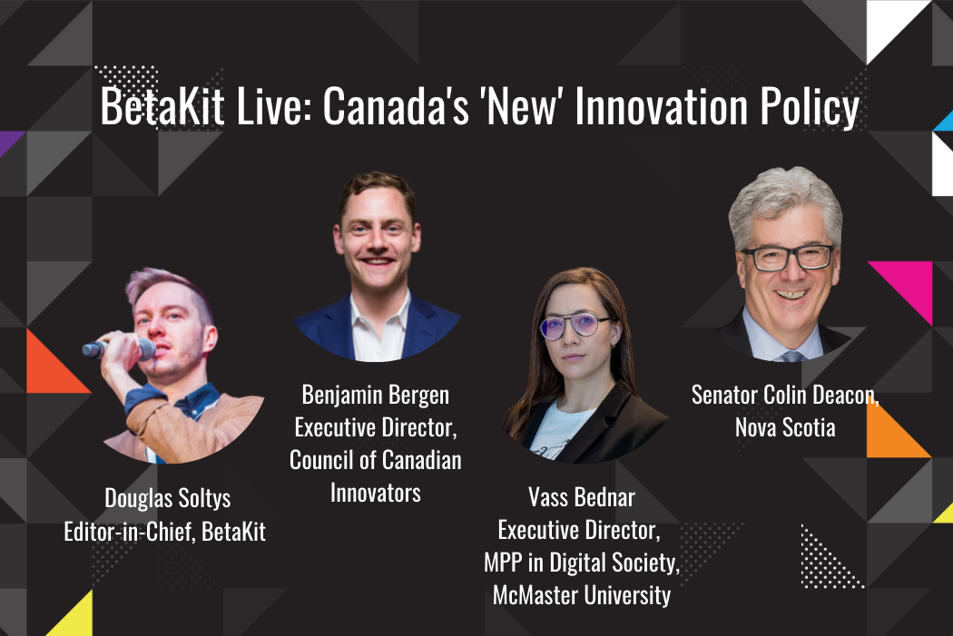 BetaKit Live: Canada's 'New' Innovation Policy